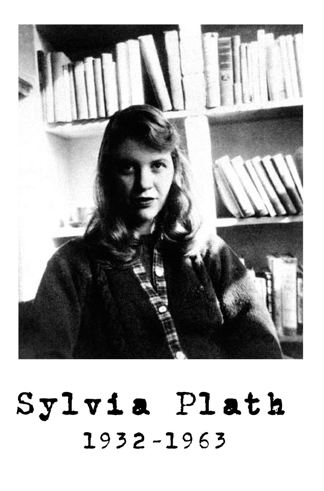 sylivia plath This may be an impertinent question there is the equally valid litany of what went right because plath left behind a collection of impressive poetry, a nove.